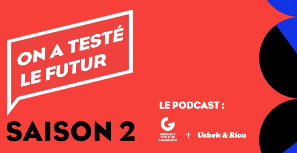 """Saison 2 : Podcast"""" On a testé le futur"""""""
