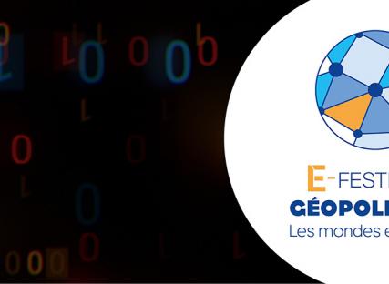 Le Festival de Géopolitique se réinvente : Une édition 100% en ligne jusqu'à l'été
